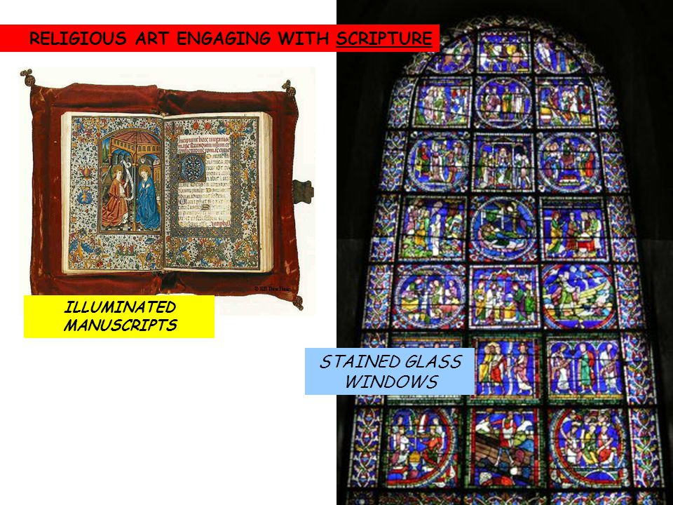 STAINED GLASS WINDOWS ILLUMINATED MANUSCRIPTS RELIGIOUS ART ENGAGING WITH SCRIPTURE