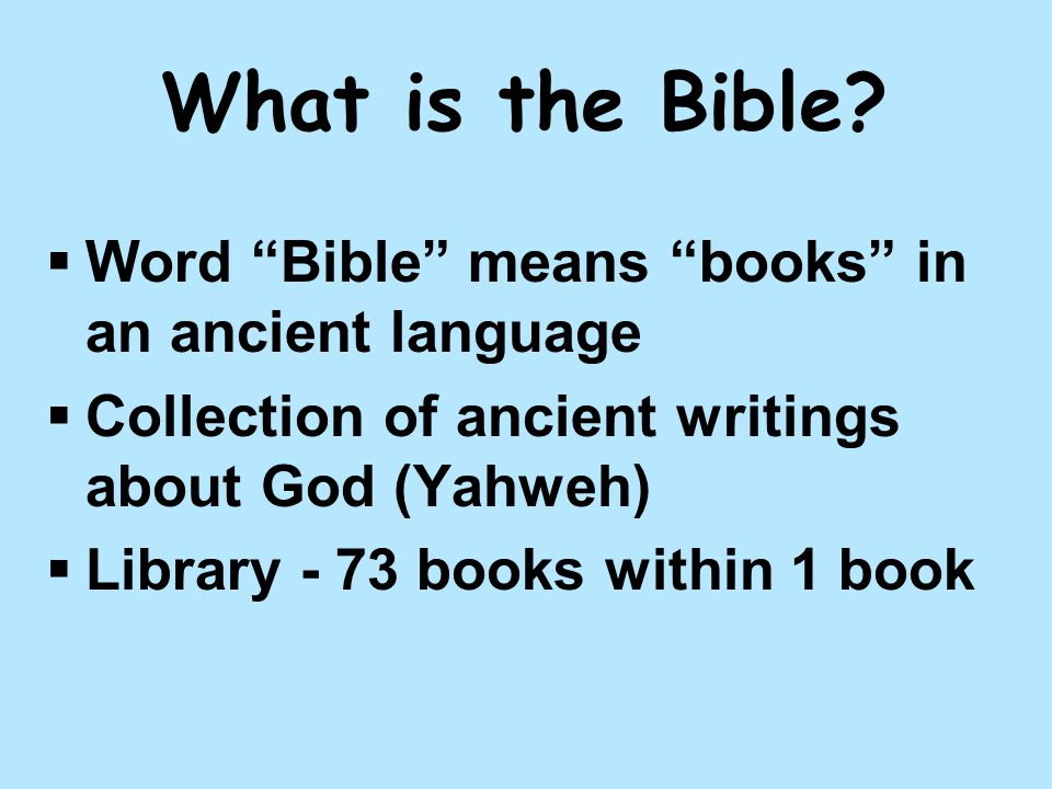 What is the Bible.