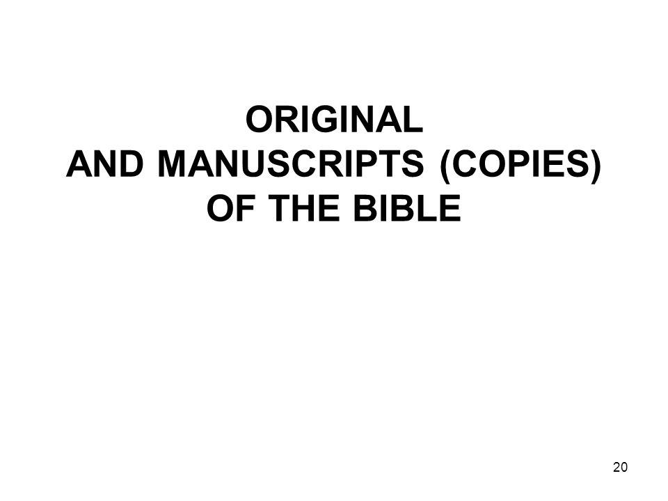 20 ORIGINAL AND MANUSCRIPTS (COPIES) OF THE BIBLE