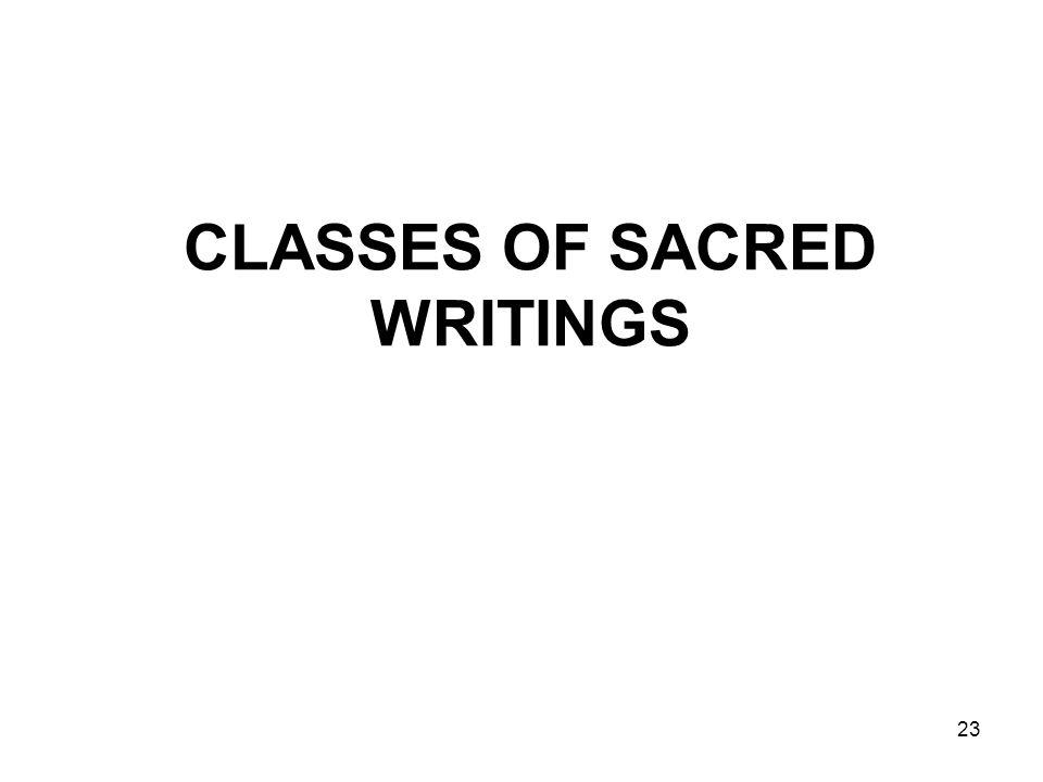 23 CLASSES OF SACRED WRITINGS