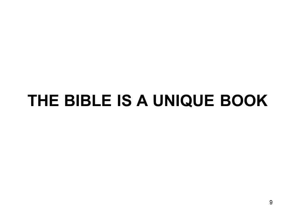 9 THE BIBLE IS A UNIQUE BOOK