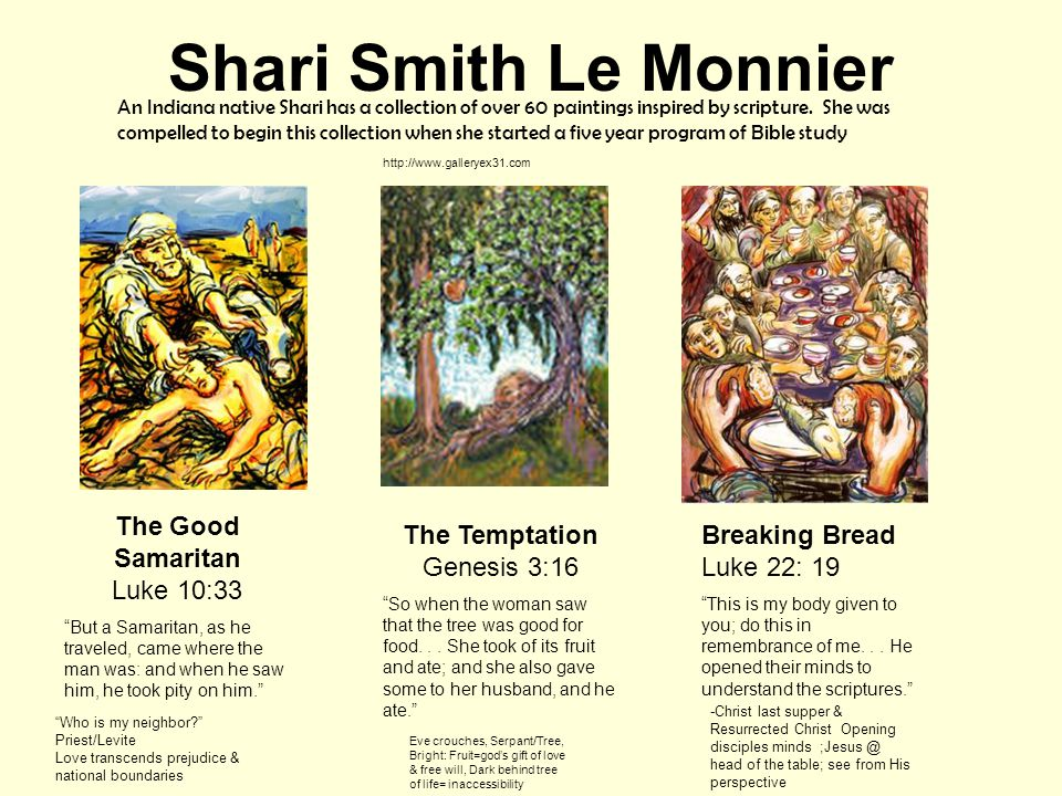Shari Smith Le Monnier An Indiana native Shari has a collection of over 60 paintings inspired by scripture.