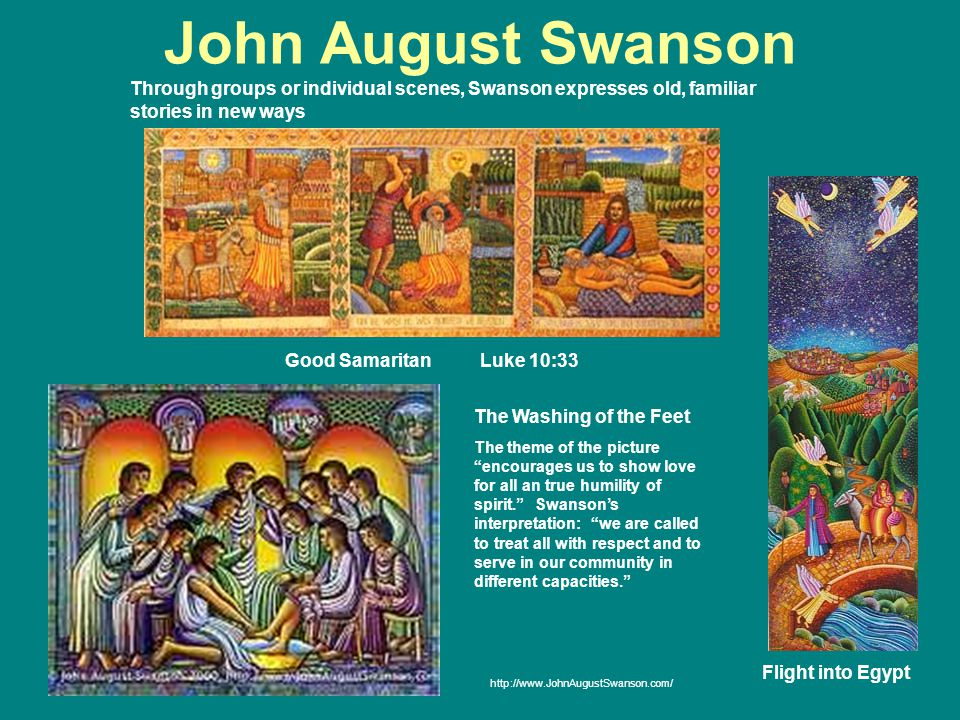 John August Swanson Good Samaritan Luke 10:33 Flight into Egypt Through groups or individual scenes, Swanson expresses old, familiar stories in new wa
