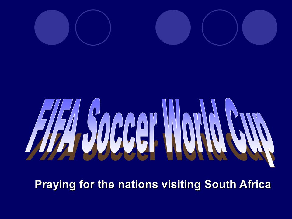 Praying for the nations visiting South Africa
