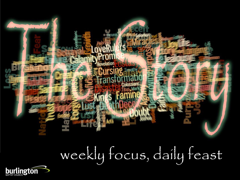 weekly focus, daily feast