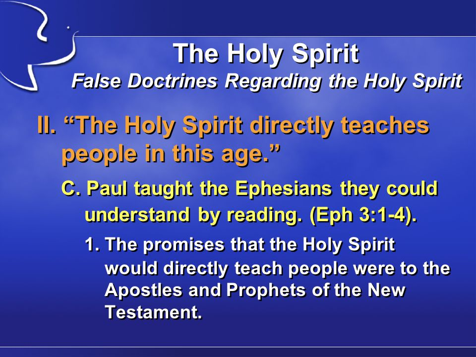 The Holy Spirit False Doctrines Regarding the Holy Spirit II.