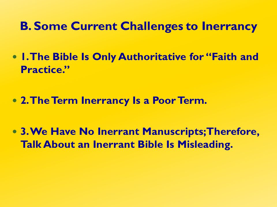 B. Some Current Challenges to Inerrancy 1.