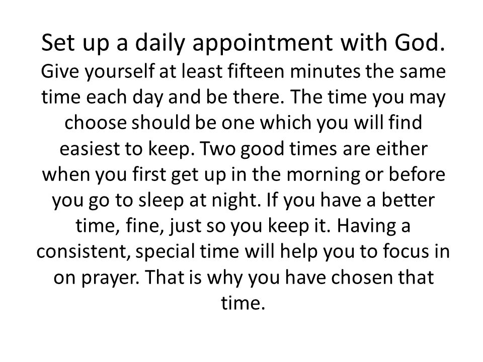 1.Reading a portion of the Gospel for the day and commenting on it and/or giving a brief mediation and/or thought for the day 2.Memorize a passage for the week.