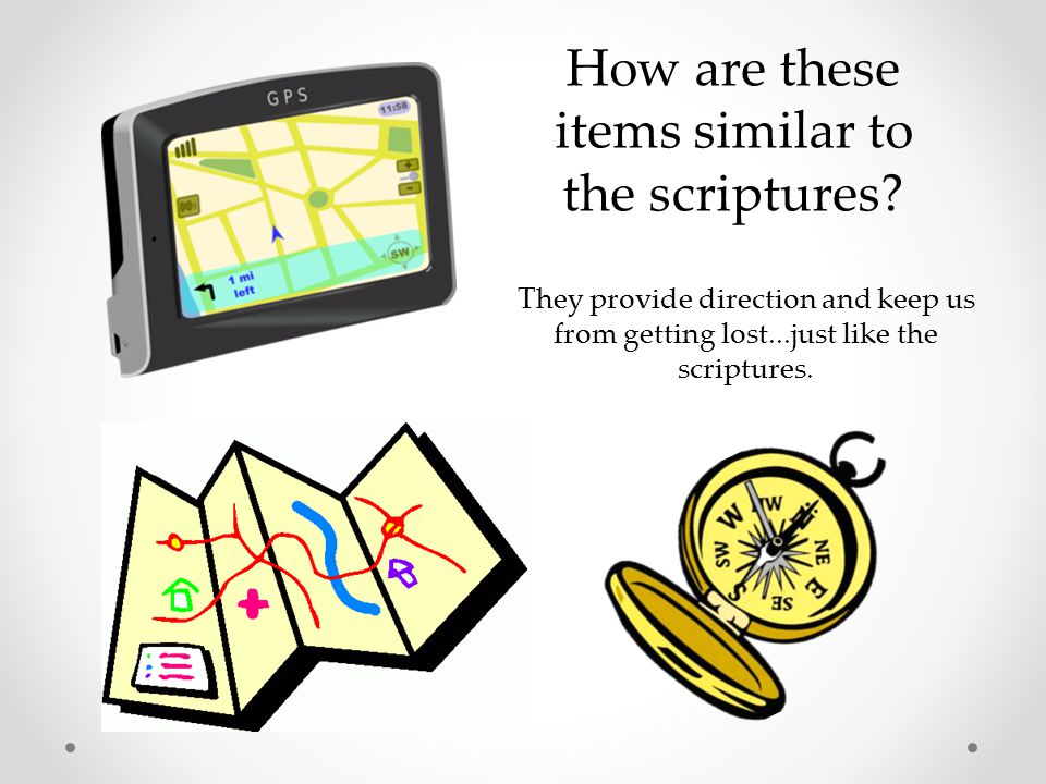 How are these items similar to the scriptures.