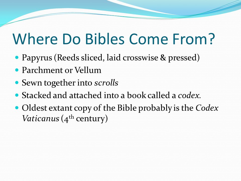 Where Do Bibles Come From.