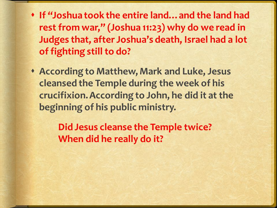 " If ""Joshua took the entire land…and the land had rest from war,"" (Joshua 11:23) why do we read in Judges that, after Joshua's death, Israel had a lo"