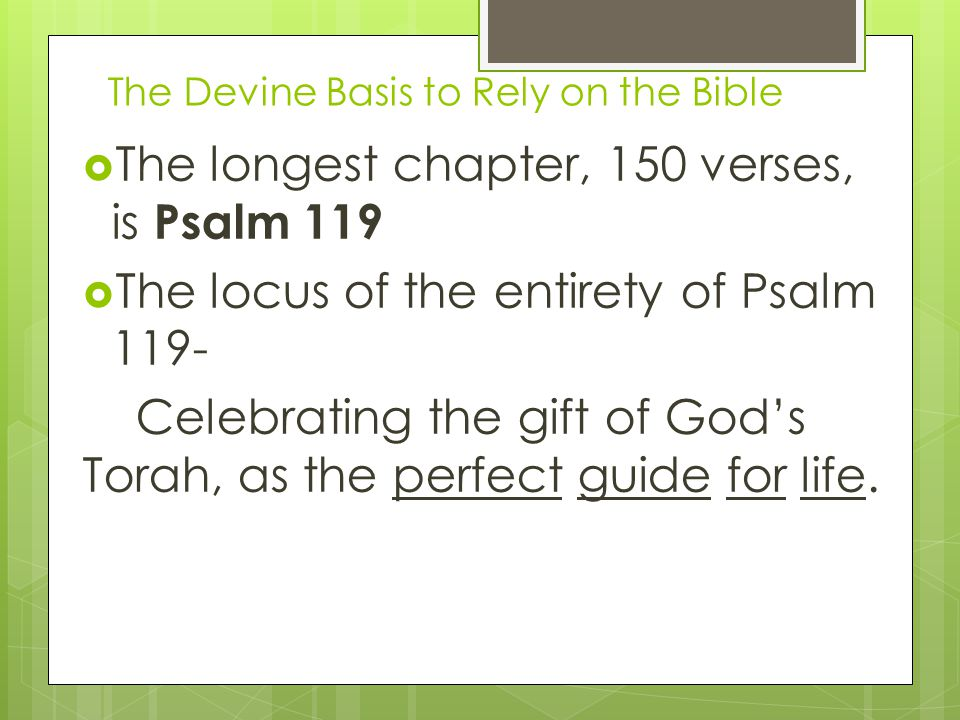 The Devine Basis to Rely on the Bible Blessed is the man who walks not in the counsel of the wicked, nor stands in the way of sinners, nor sits in the seat of scoffers; but his delight is in the law of the LORD, and on his law he meditates day and night.