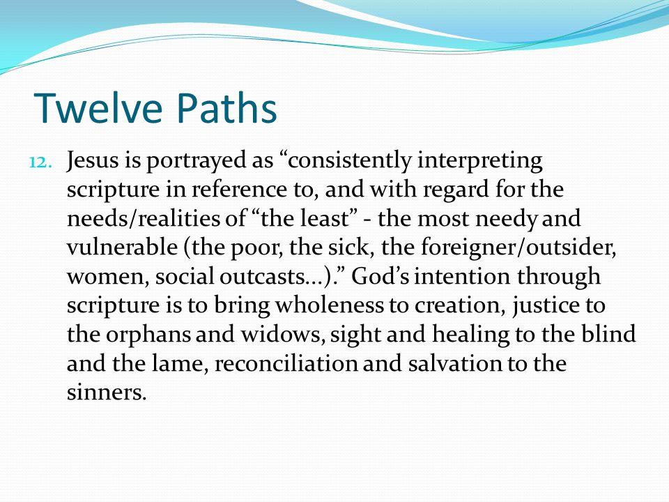Twelve Paths 12.