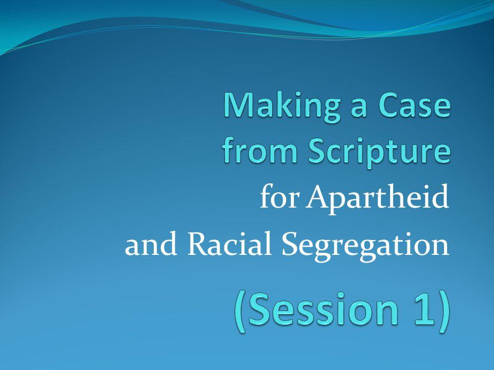 for Apartheid and Racial Segregation