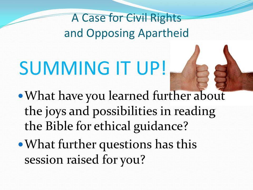 What have you learned further about the joys and possibilities in reading the Bible for ethical guidance? What further questions has this session rais