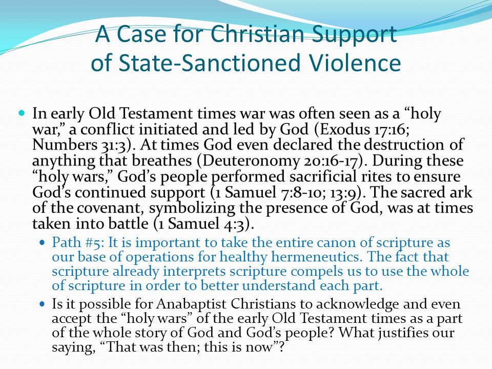 """In early Old Testament times war was often seen as a """"holy war,"""" a conflict initiated and led by God (Exodus 17:16; Numbers 31:3). At times God even d"""
