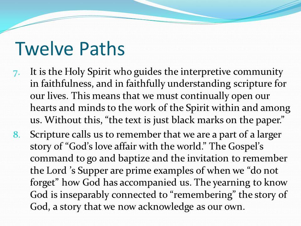 Twelve Paths 7.