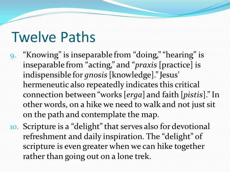 Twelve Paths 9.