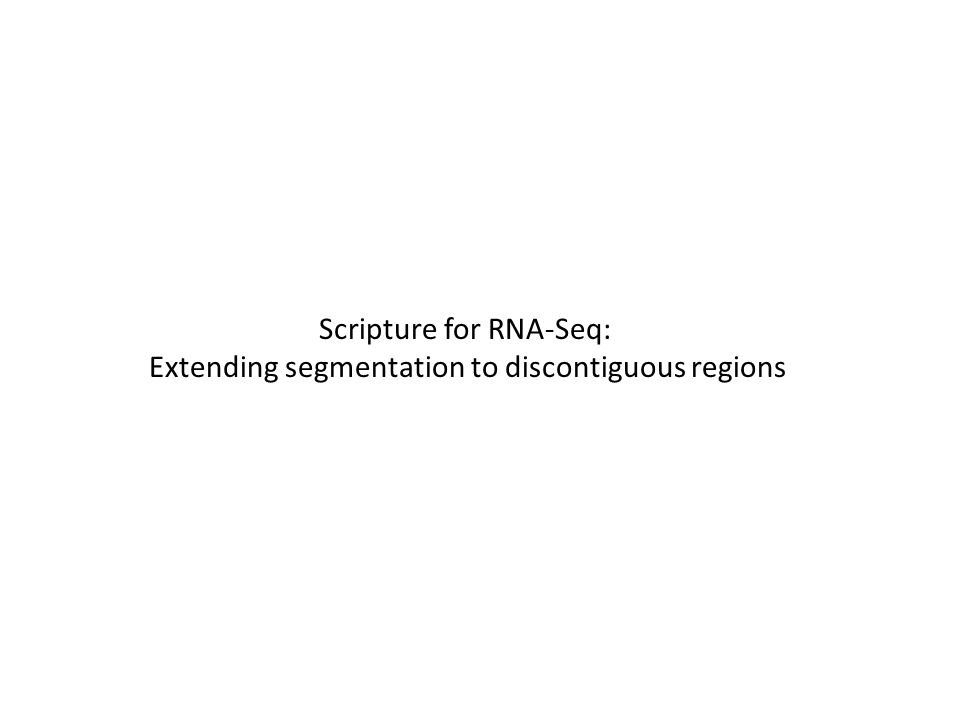 Scripture for RNA-Seq: Extending segmentation to discontiguous regions