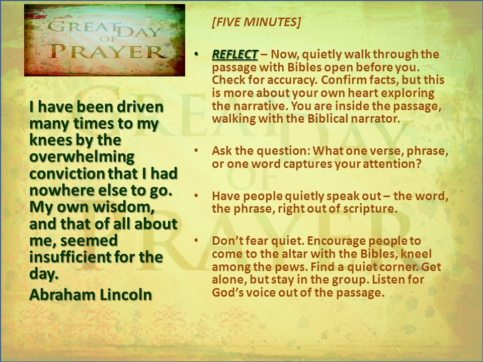 [FIVE MINUTES] REFLECT REFLECT – Now, quietly walk through the passage with Bibles open before you.
