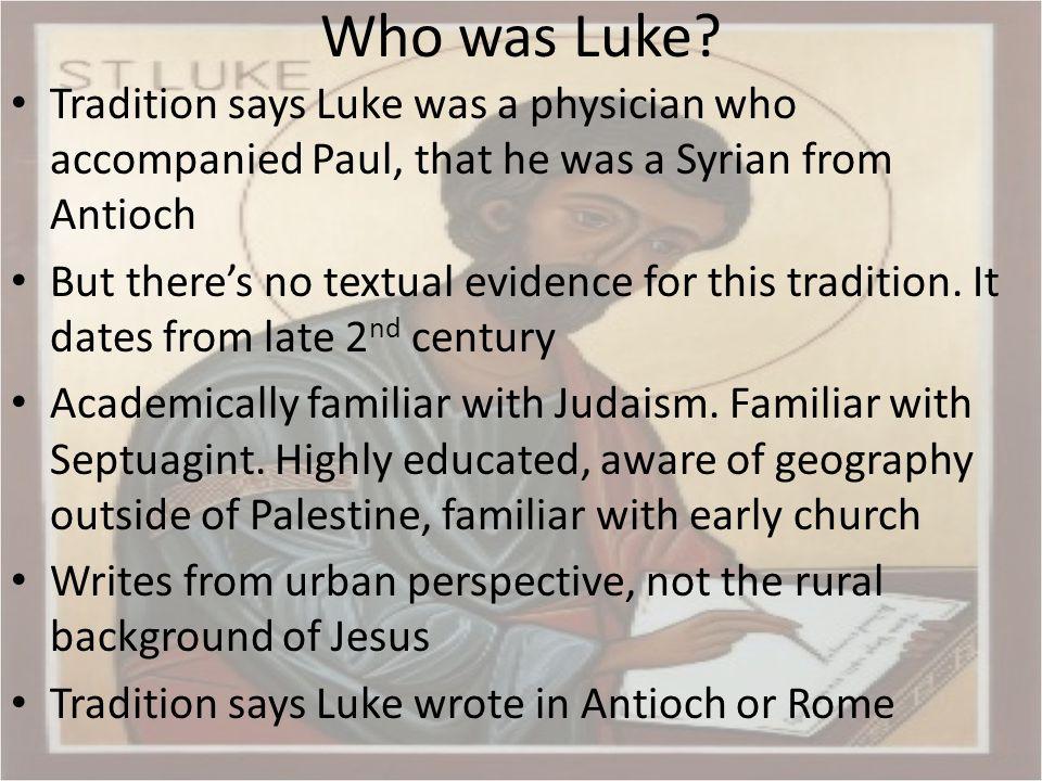 When was Luke written.