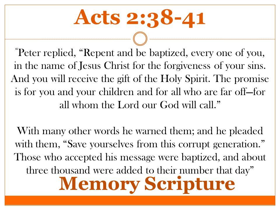 Additional Scriptures John 13:6-11 Titus 3:3-5 Colossians 2:11-14 Acts 8:26-40 Acts 18:24-26 Hebrews 10:22 1 Peter 3:21 Ephesians 4:4-6 Ephesians 5:26 Galatians 3:23-27 Mark 16:16