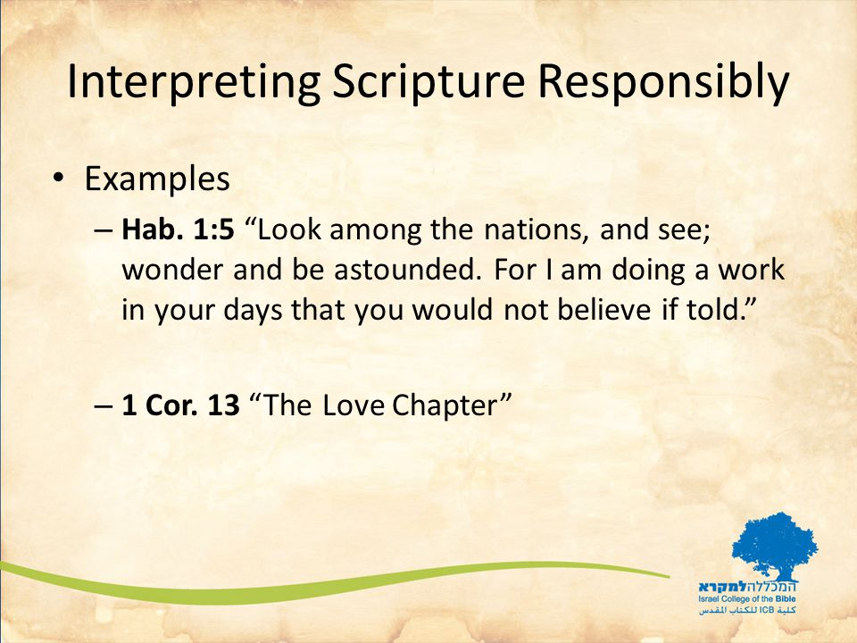 Interpreting Scripture Responsibly Examples – Hab.