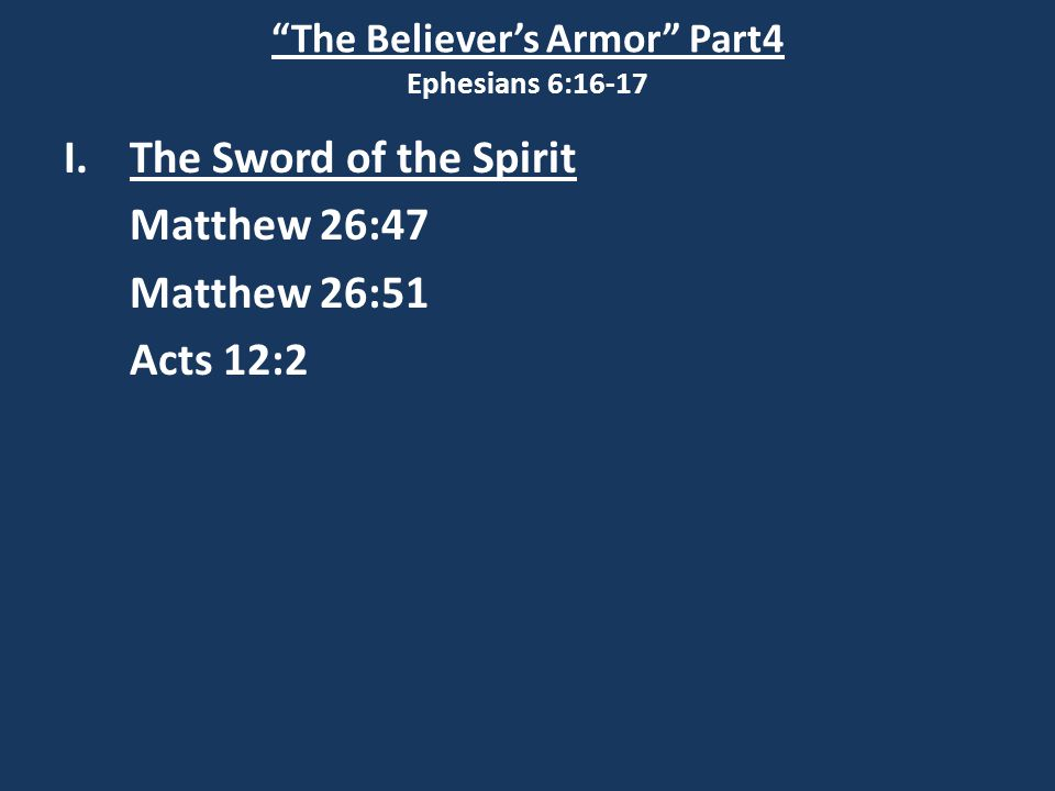 The Believer's Armor Part4 Ephesians 6:16-17 II.Scripture claims many truths: 7.