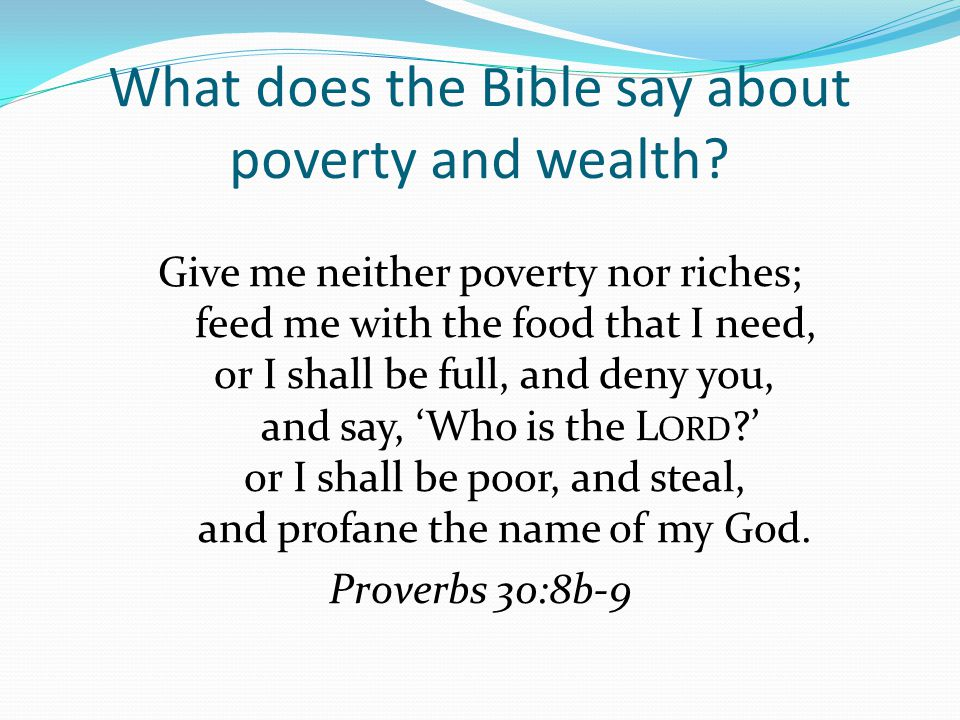 What does the Bible say about poverty and wealth.