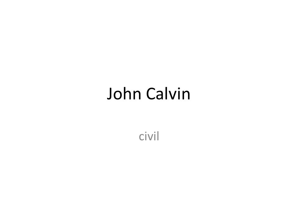 John Calvin civil