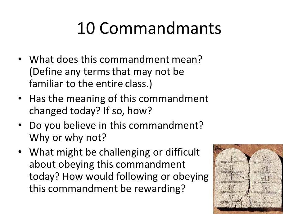 10 Commandmants What does this commandment mean.