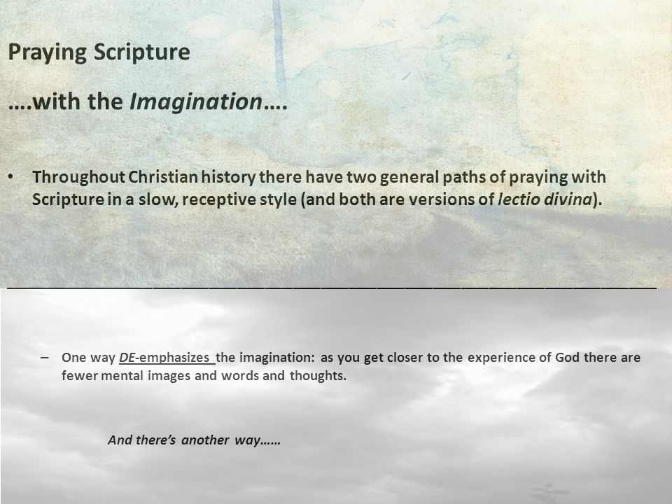 Praying Scripture ….with the Imagination….