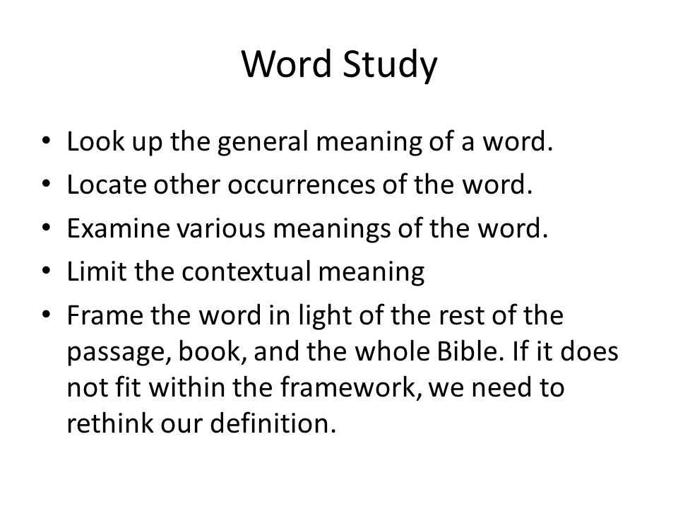 Word Study Look up the general meaning of a word. Locate other occurrences of the word.