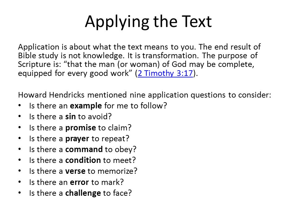Applying the Text Application is about what the text means to you.