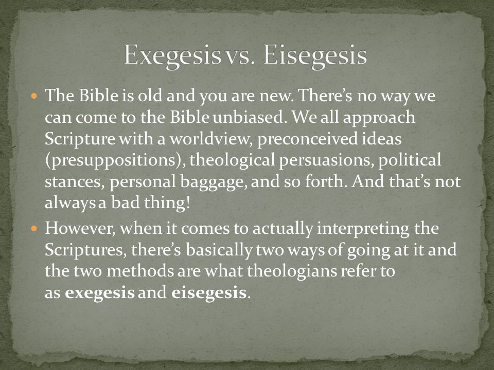 Exegesis Exegesis means to lead out or extract from. Ex-odus This is our approach to the Bible at Bells Run.