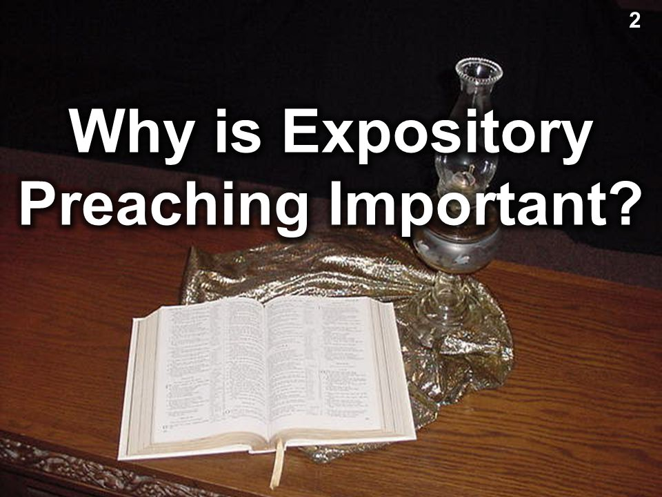 """""""Expository preaching is the proclamation (or communication) of a biblical concept, derived from and transmitted through a historical, grammatical, li"""