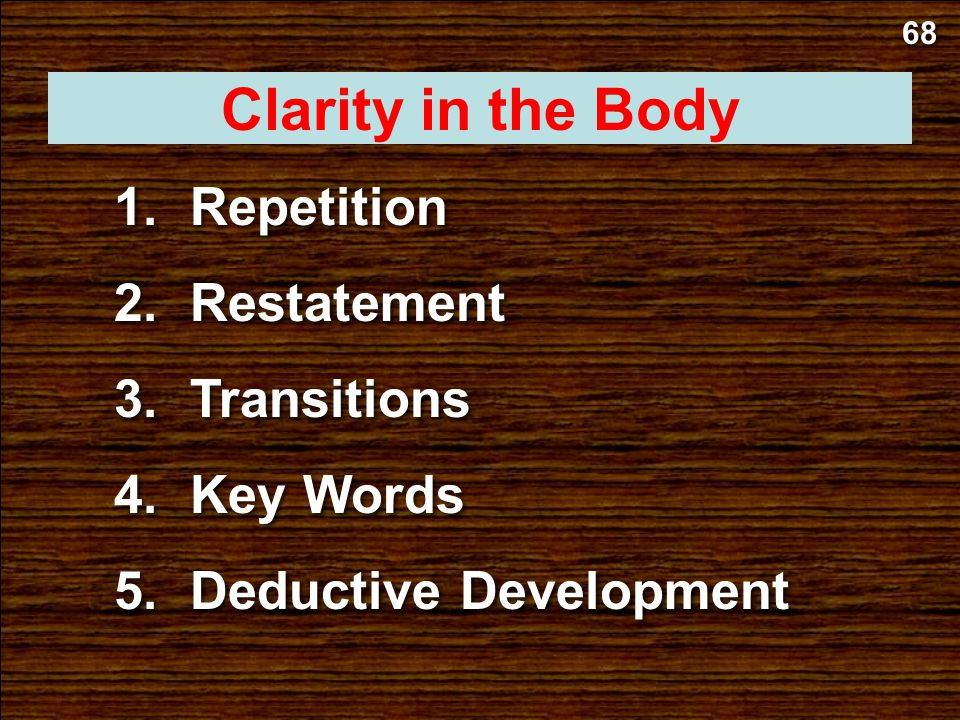 b.Subject 67 Clarity in Your Introduction a.Main Idea c.MP I 2. Clearly lead toward one of these three: b.Restate it (use different words). a.Repeat i