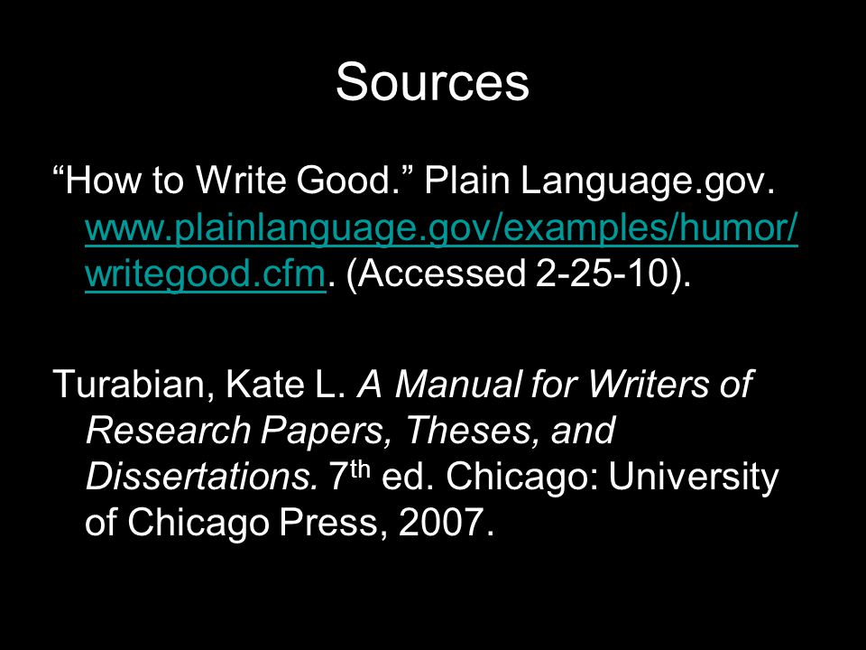 Sources How to Write Good. Plain Language.gov.