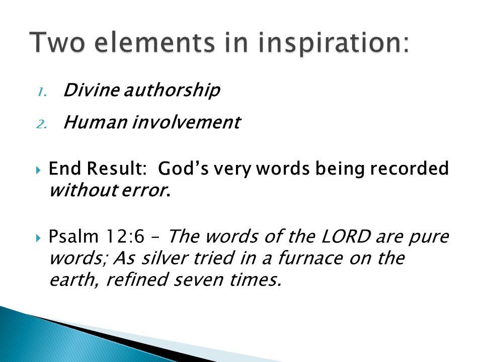 1.Divine authorship 2.