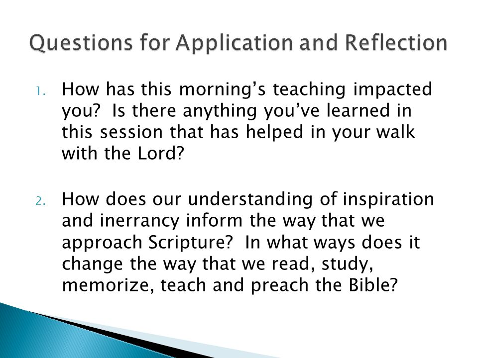 1.How has this morning's teaching impacted you.