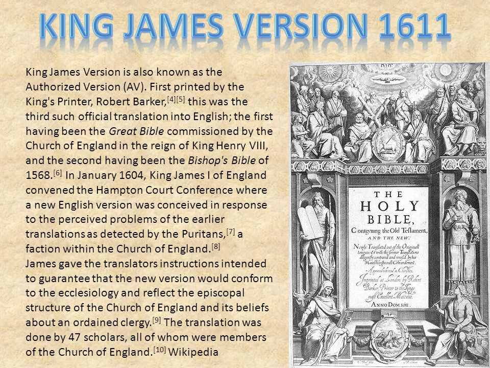 King James Version is also known as the Authorized Version (AV).