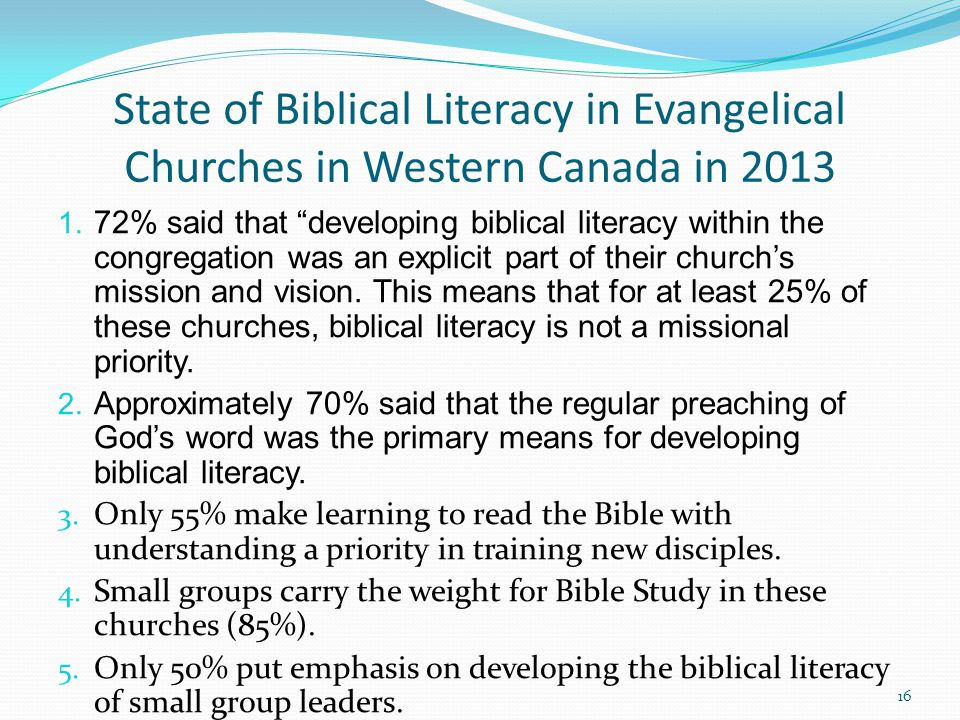 State of Biblical Literacy in Evangelical Churches in Western Canada in 2013 1.