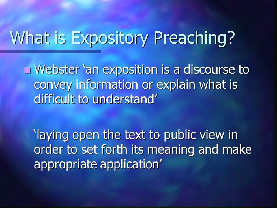 What is Expository Preaching.