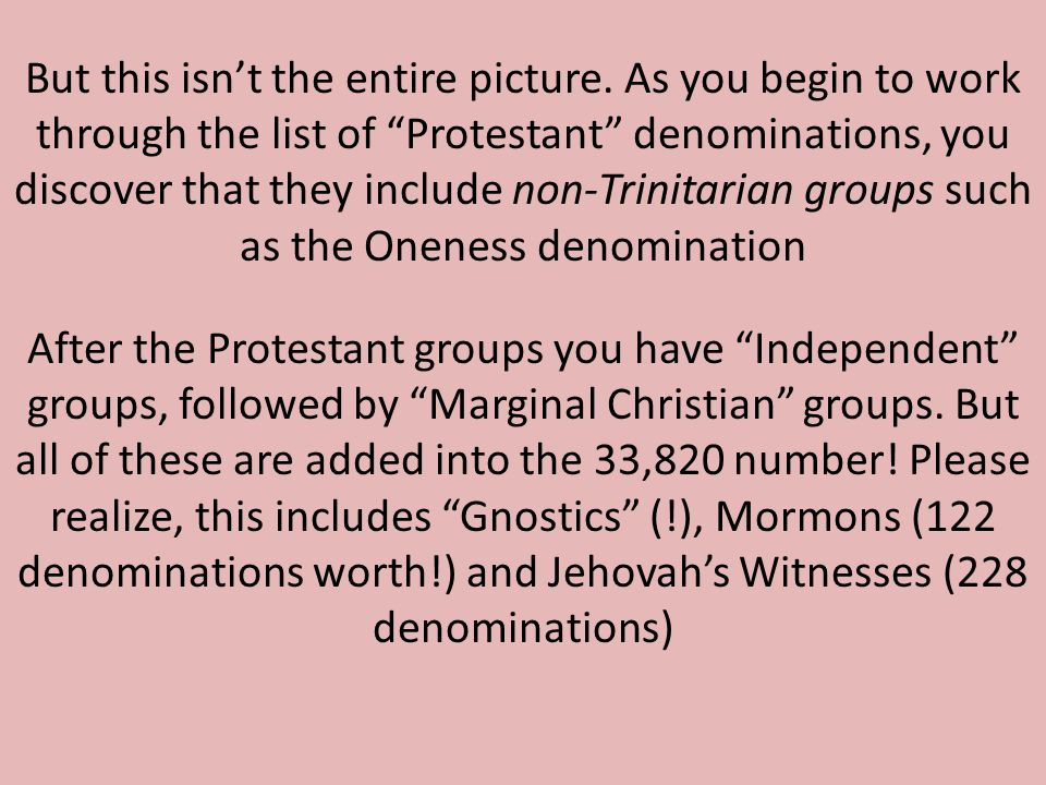 After the Protestant groups you have Independent groups, followed by Marginal Christian groups.
