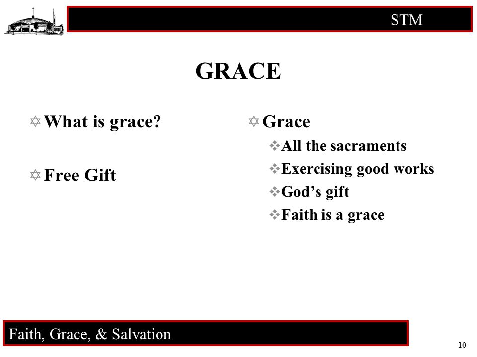 11 STM RCIA Faith, Grace, & Salvation Proofs for the Existence for God QUESTION.