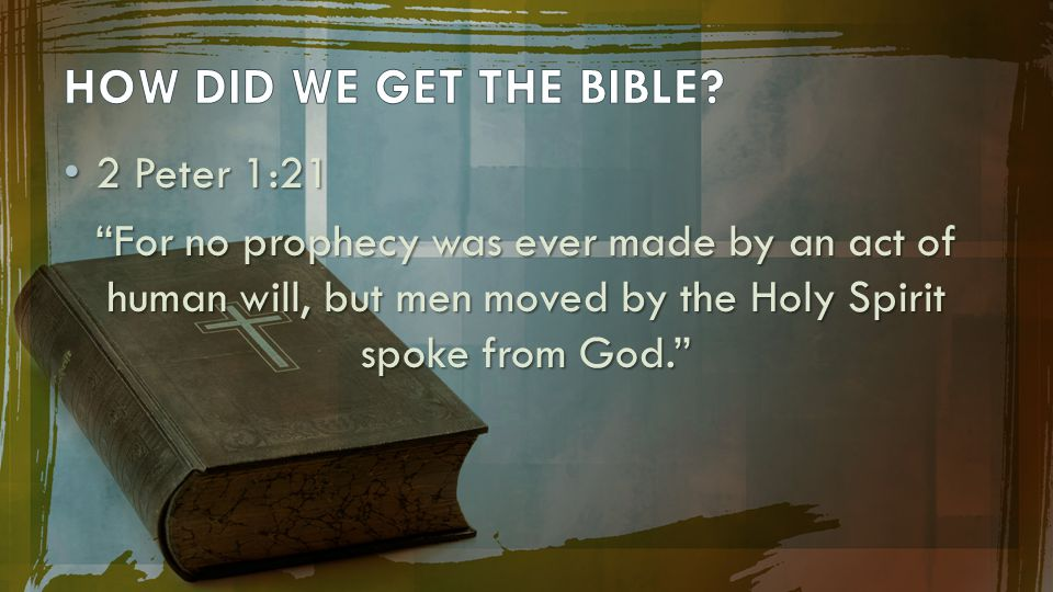 2 Peter 1:21 2 Peter 1:21 For no prophecy was ever made by an act of human will, but men moved by the Holy Spirit spoke from God.