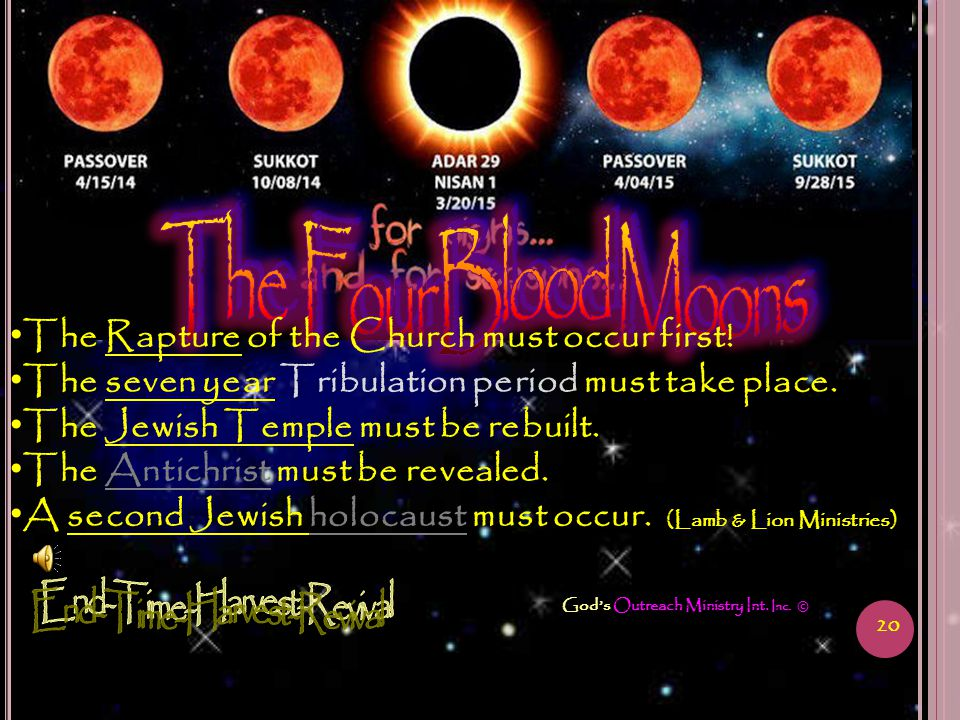 20 God's Outreach Ministry Int. Inc. © The Rapture of the Church must occur first.