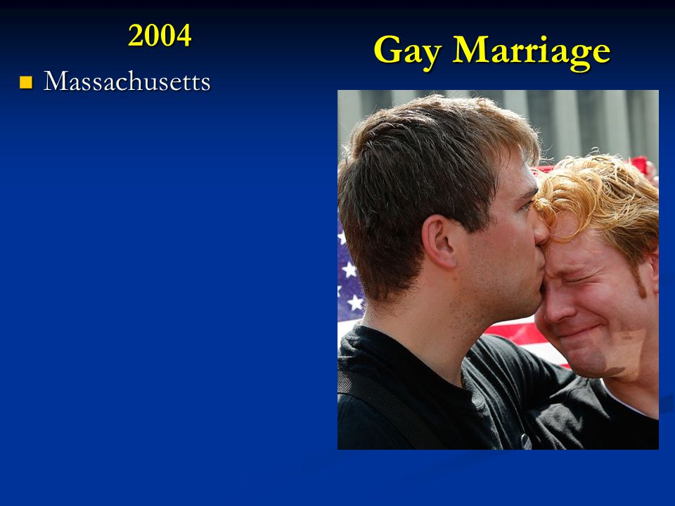 Gay Marriage 2004 Massachusetts Massachusetts