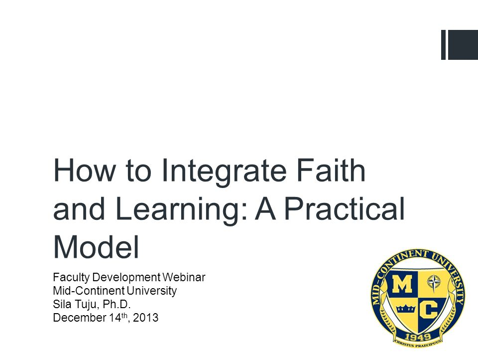 Faculty Development Webinar Mid-Continent University Sila Tuju, Ph.D.