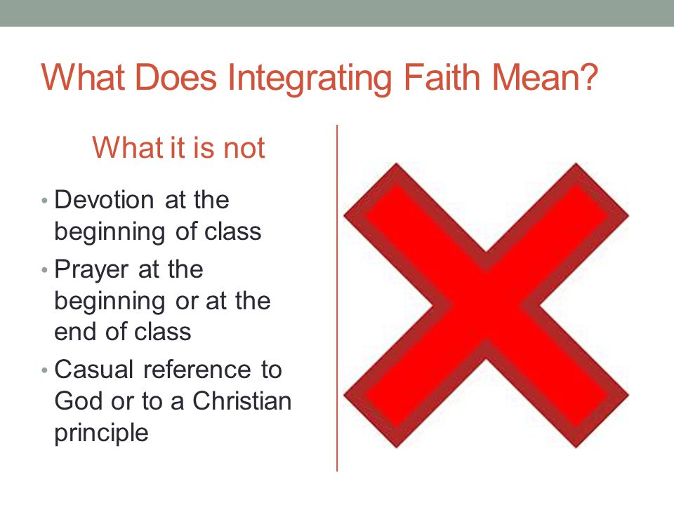 What Does Integrating Faith Mean.